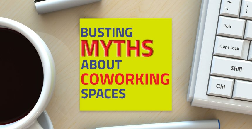 myth-busting-about-a-co-workingspace